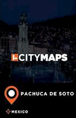 City Maps Pachuca de Soto Mexico