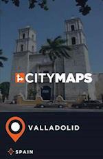 City Maps Valladolid Spain