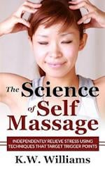 The Science of Self Massage