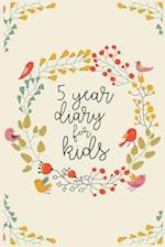5 Year Diary for Kids
