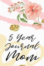 5 Year Journal Mom