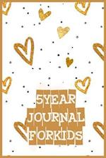 5 Years Journal for Kids