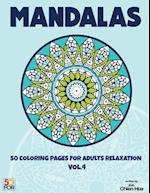 Mandalas 50 Coloring Pages for Adults Relaxation Vol.4