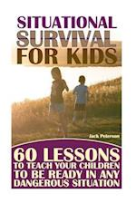 Situational Survival for Kids