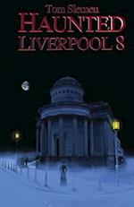 Haunted Liverpool 8