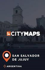 City Maps San Salvador de Jujuy Argentina