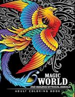 Magical World and Amazing Mythical Animals af Adult Coloring Book