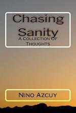 Chasing Sanity