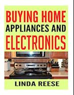 Buying Home Appliances and Electronics
