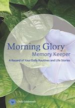 Morning Glory Memory Keeper