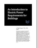 An Introduction to Electric Power Requirements for Buildings