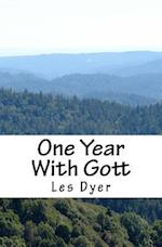 One Year with Gott