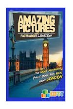 Amazing Pictures and Facts about London