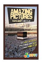 Amazing Pictures and Facts about Mecca