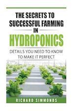 The Secrets of Successful Farming in Hydroponics