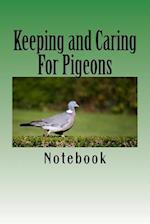 Keeping and Caring for Pigeons