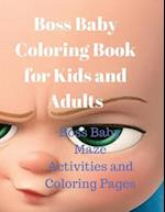 Boss Baby Coloring Book for Kids and Adults