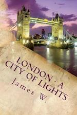London - A City of Lights