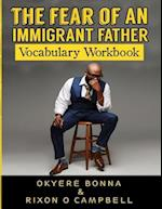 The Fear of an Immigrant Father- Vocabulary Workbook