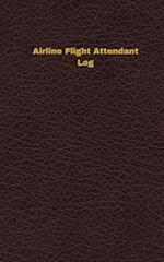 Airline Flight Attendant Log (Logbook, Journal - 96 Pages, 5 X 8 Inches)