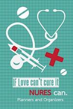 Planners and Organizers - If Love Can't Cure It, Nures Can.
