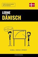 Lerne Danisch - Schnell / Einfach / Effizient