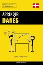Aprender Danes - Rapido / Facil / Eficaz