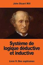 Systeme de Logique Deductive Et Inductive