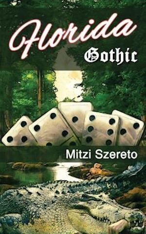 Bog, paperback Florida Gothic af Mitzi Szereto