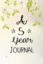 A 5 Year Journal