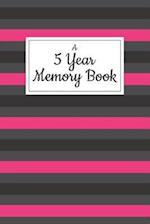 A 5 Year Memory Book