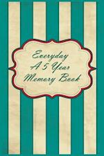 Everyday a 5 Year Memory Book