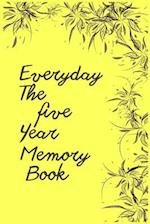 Everyday the Five Year Memory Book