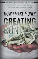 How I Make Money Creating Content