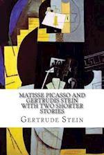 Matisse Picasso and Gertrudis Stein