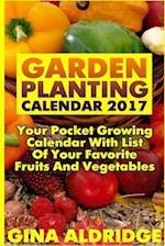 Garden Planting Calendar 2017