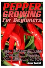 Pepper Growing for Beginners