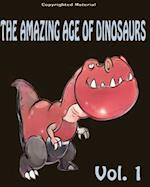 The Amazing Age of Dinosaurs