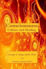 Consciousness, Culture, and Healing