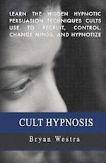 Cult Hypnosis