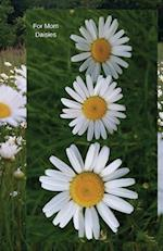For Mom Daisies