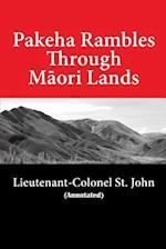 Pakeha Rambles Through Maori Lands