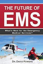 The Future of EMS