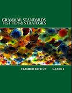 Grammar Standards Test Tips & Strategies Grade 6