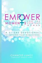 Empowermoments for the Everyday Woman