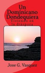 Un Dominicano Dondequiera