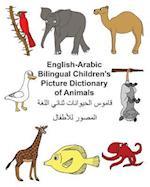 English-Arabic Bilingual Children's Picture Dictionary of Animals
