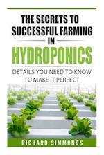 The Secrets to Successful Farming in Hydroponics