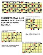 Symmetrical and Other Scales for Seven String Guitar