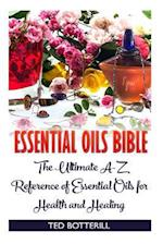 Essential Oils Bible
